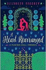 A Heart Rearranged (Peacock Hill Romance Book 5) Kindle Edition
