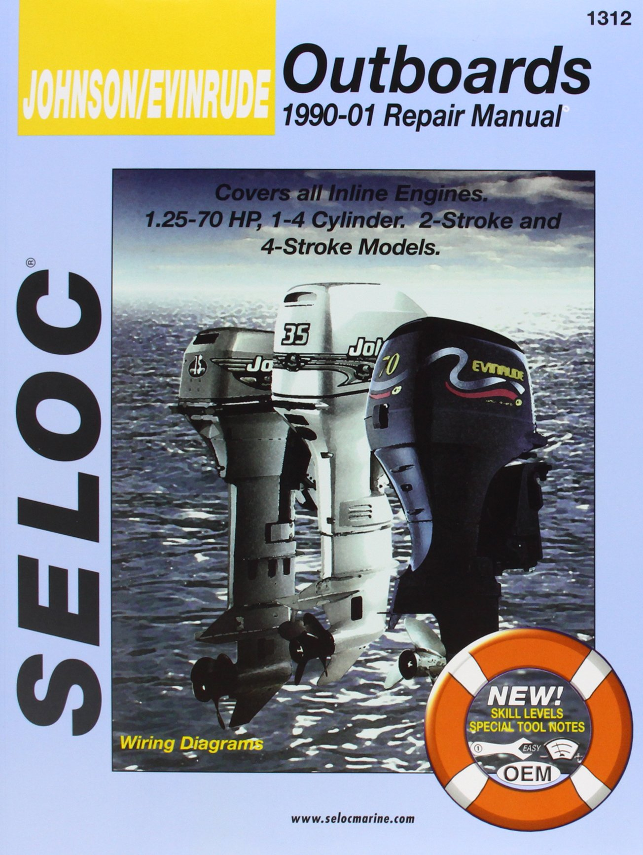 Johnson/Evinrude Outboards, All In-Line Engines, 2-4 Stroke, 1990-01 (Seloc's Johnson/Evinrude Outboard Tune-Up and Repair Manual) by Brand: Delmar Cengage Learning