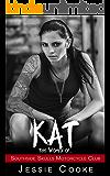 KAT: Southside Skulls Motorcycle Club (Southside Skulls MC Romance Book 6)
