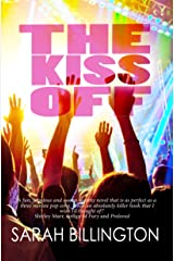 The Kiss Off (A Young Adult Romantic Comedy) Kindle Edition