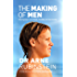 The Making of Men: Raising boys to be happy, healthy and successful