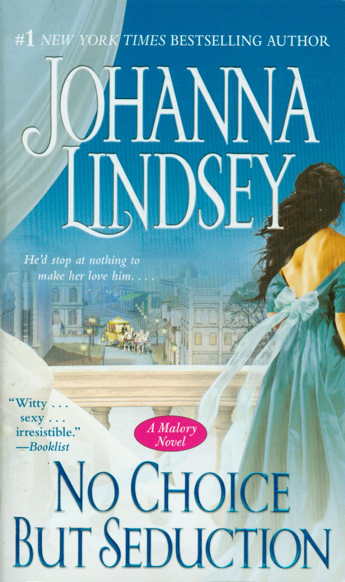 No Choice But Seduction: A Malory Novel (maloryanderson Family): Johanna  Lindsey: 9781416537335: Amazon: Books