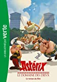 Astérix, Le Domaine des dieux - Le roman du film