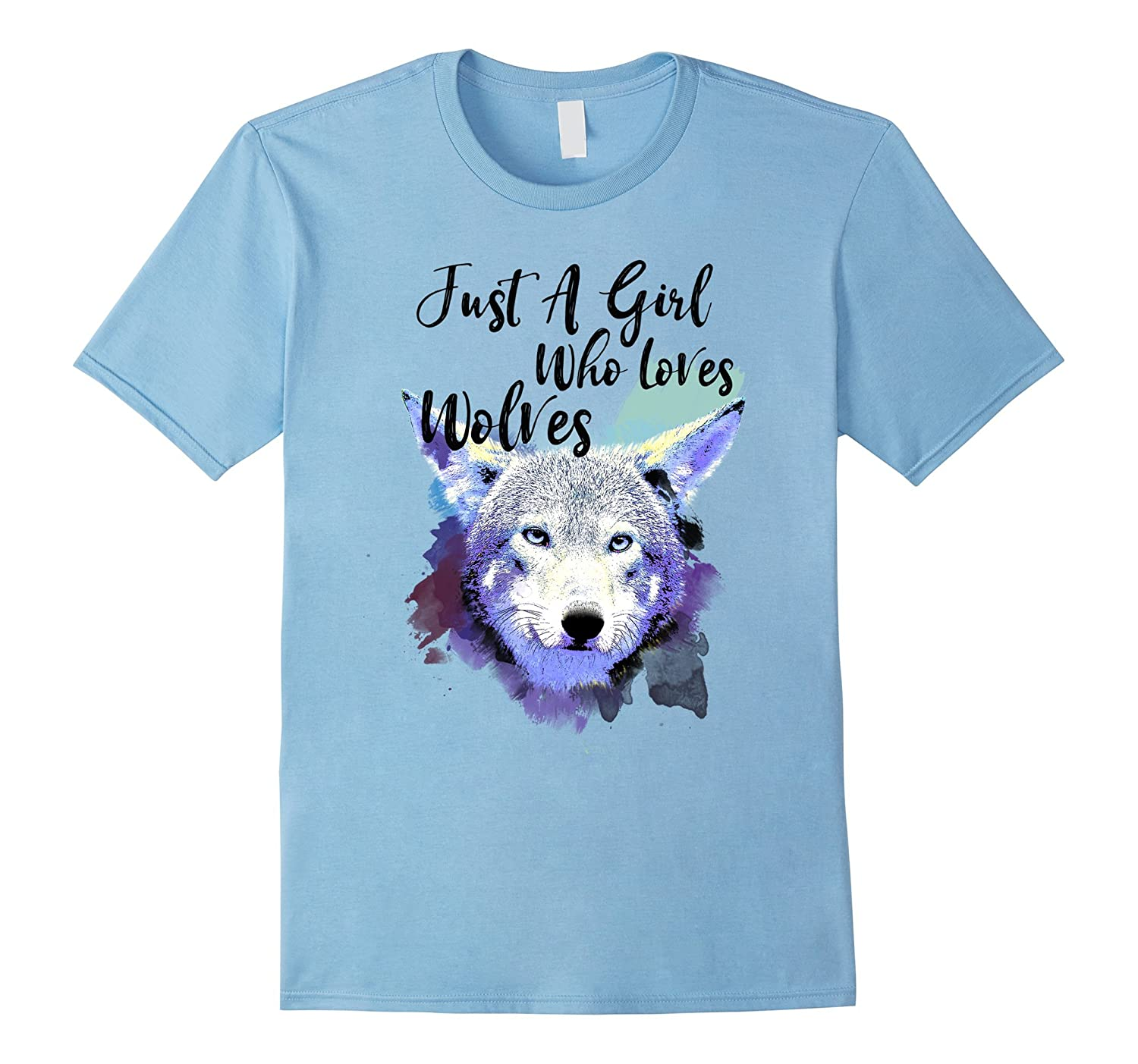 Just A Girl Who Loves Wolves Tee - Watercolor Wolf Shirt-T-Shirt