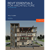 Revit Essentials for Architecture: 2021 and beyond (The Aubin Academy)