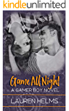 Game All Night (Gamer Boy Book 3)