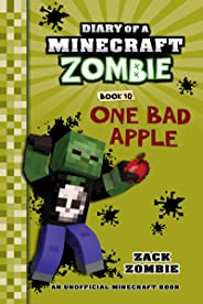 Diary of a Minecraft Zombie Book 10: One Bad Apple (An Unofficial Minecraft Book)