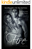 Passion And Fire (Passion Series Book 4)