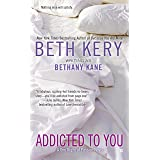 Addicted to You (One Night of Passion Book 1)