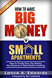 How to Make Big Money in Small Apartments