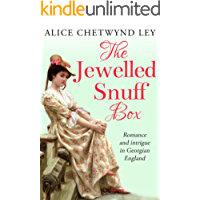 The Jewelled Snuff Box: Romance and intrigue in Georgian England