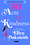 50 Acts of Kindness: a romantic comedy (English Edition)