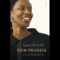 Mijn vrijheid: de autobiografie