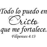 Wall Decal Quote Filipenses 4:13 Todo Lo Puedo En Cristo Que Me Fortalece Bible