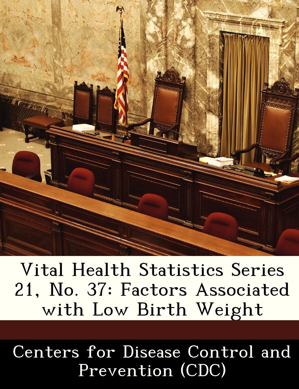 Vital Health Statistics Series 21, No. 37: Factors Associated with Low Birth Weight PDF
