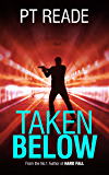 Taken Below (Book Hits: Gripping short thrillers)