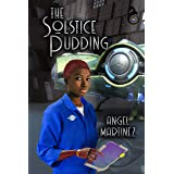 The Solstice Pudding: When Holidays Attack (The Pudding Protocol Universe)