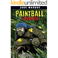 Paintball Invasion (Jake Maddox Sports Stories)