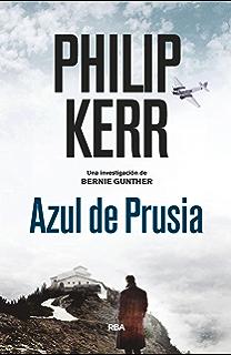 Azul de Prusia (Bernie Gunther nº 12) (Spanish Edition)