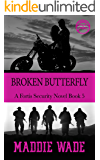 Broken Butterfly: A Fortis Security Novel