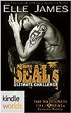 Hot SEALs: SEAL's Ultimate Challenge (Kindle Worlds Novella) (Take No Prisoners Book 0)