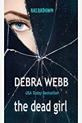 the dead girl (BREAKDOWN Book 1) Kindle Edition