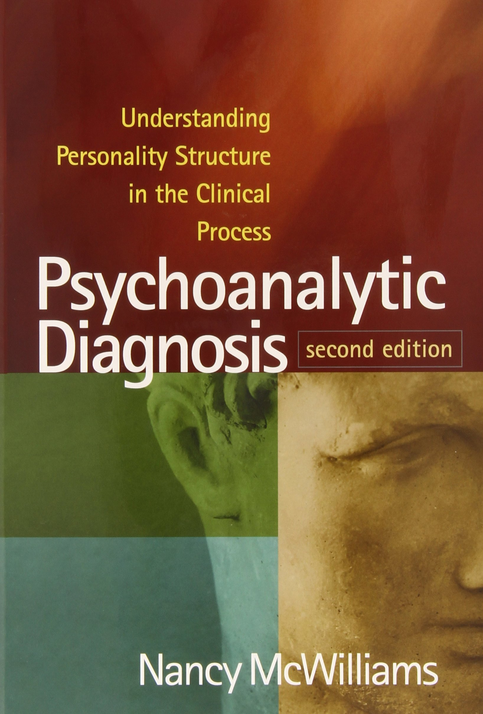 Psychoanalytic Diagnosis, Second Edition: Understanding Personality Structure in the Clinical Process by Guilford Publications