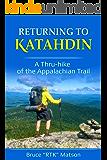 RETURNING TO KATAHDIN: A Thru-hike of the Appalachian Trail