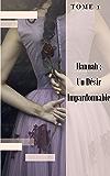 Hannah Tome 1 : Un désir impardonnable : Tome 1
