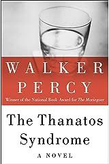 The Thanatos Syndrome: A Novel Kindle Edition