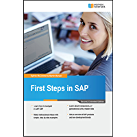 First Steps in SAP: A beginner's guide to SAP (English Edition)