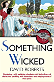 Something Wicked (Lord Edward Corinth & Verity Browne Book 8)
