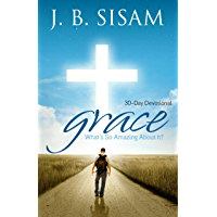 GRACE: What's So Amazing About It?