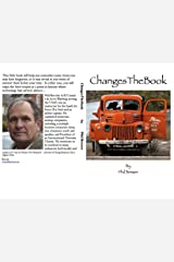 Changes The Book: A remembrance of sorts Kindle Edition