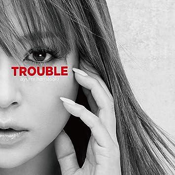 TROUBLE(スマプラ対応)(ジャケットA)