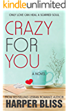 Crazy For You (Pink Bean Series Book 8)