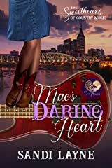 Mac's Daring Heart (The Sweethearts of Country Music Book 6) Kindle Edition