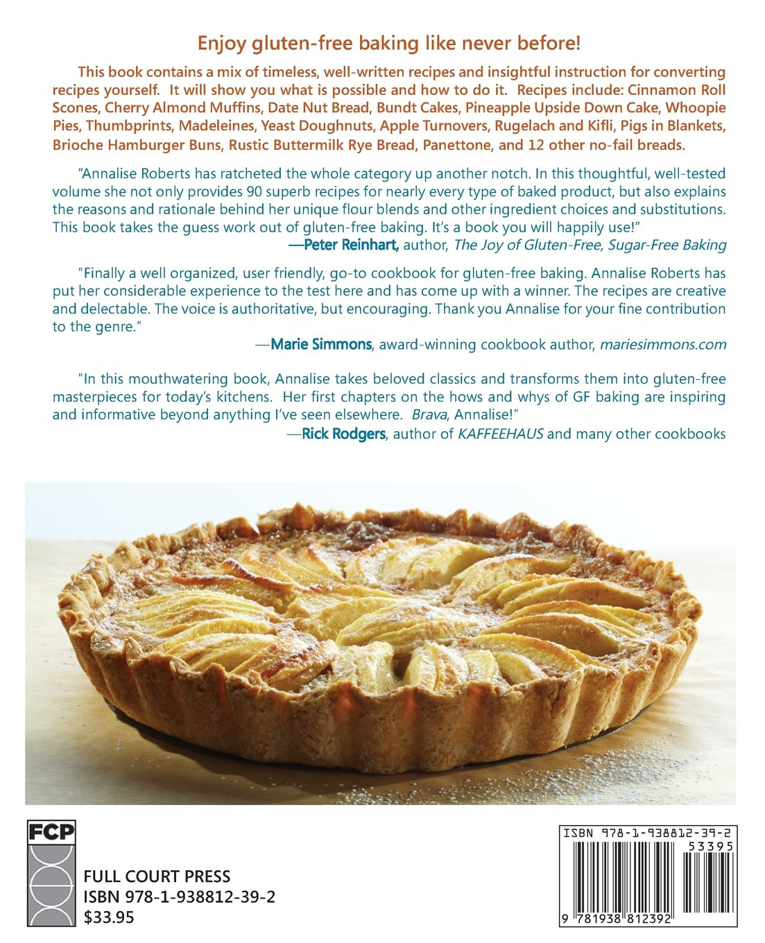 Gluten-Free Baking Classics-The Heirloom Collection: 90 New Recipes and Conversion Know-How by Annalise Roberts