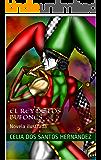 El Rey de los Bufones: Novela ilustrada