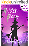 Witch Bones (Wicked Western Witches Book 2)
