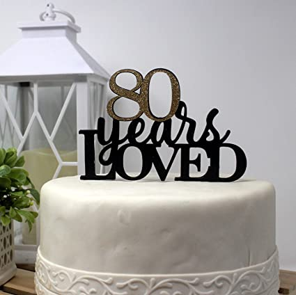 Amazon All About Details 80 Years Loved Cake Topper 1PC 80th
