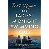 The Ladies' Midnight Swimming Club: an uplifting, emotional story set in the sweeping Irish countryside perfect for fans of S