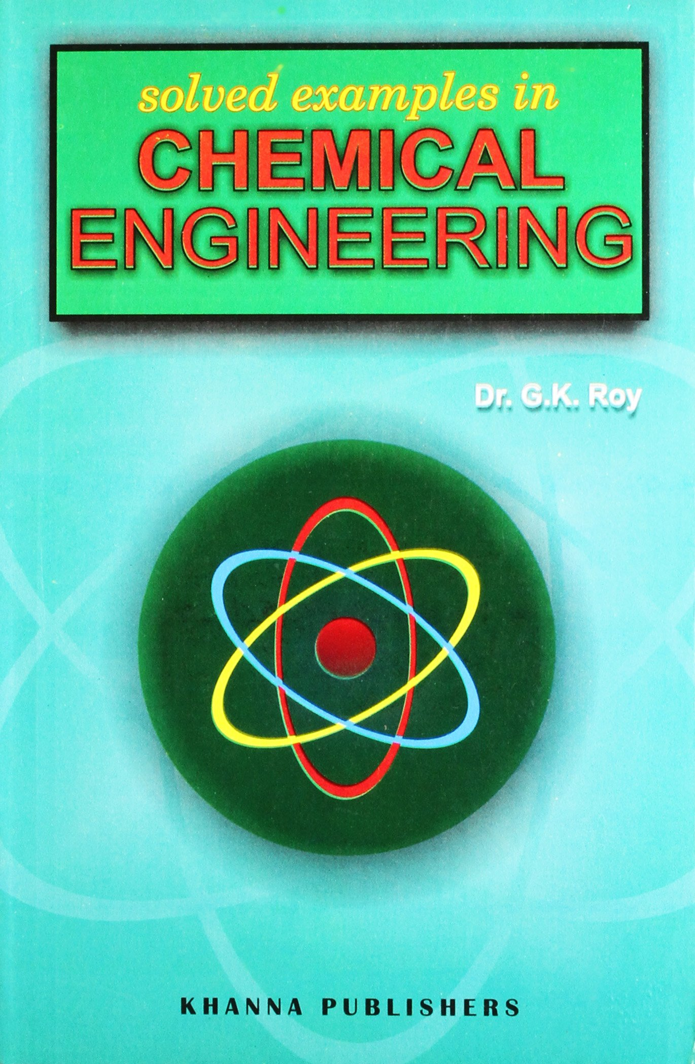 Buy Solved Examples In Chemical Engineering Book Online At Low