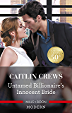 Untamed Billionaire's Innocent Bride (The Combe Family Scandals)