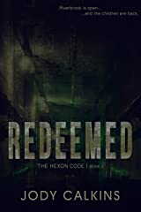 Redeemed (The Hexon Code Book 2) Kindle Edition