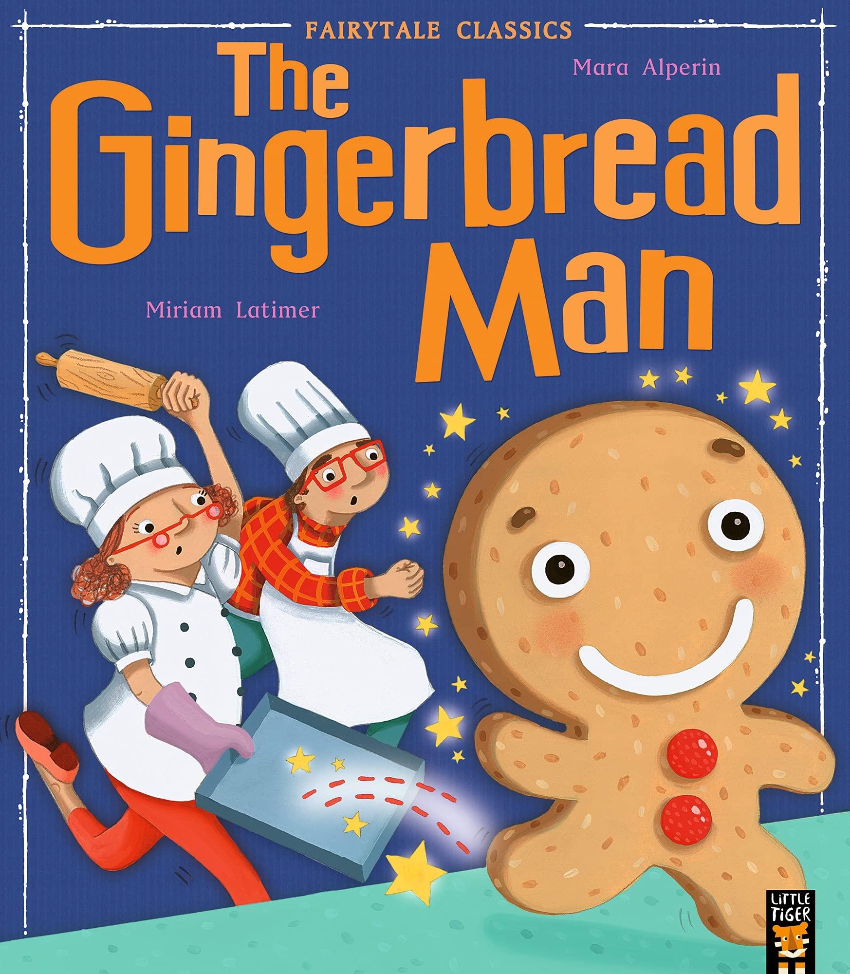The Gingerbread Man (My First Fairy Tales) : Alperin, Mara, Latimer,  Miriam: Amazon.co.uk: Books