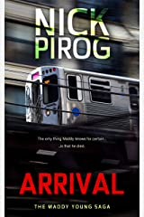 Arrival (The Maddy Young Saga Book 1) Kindle Edition