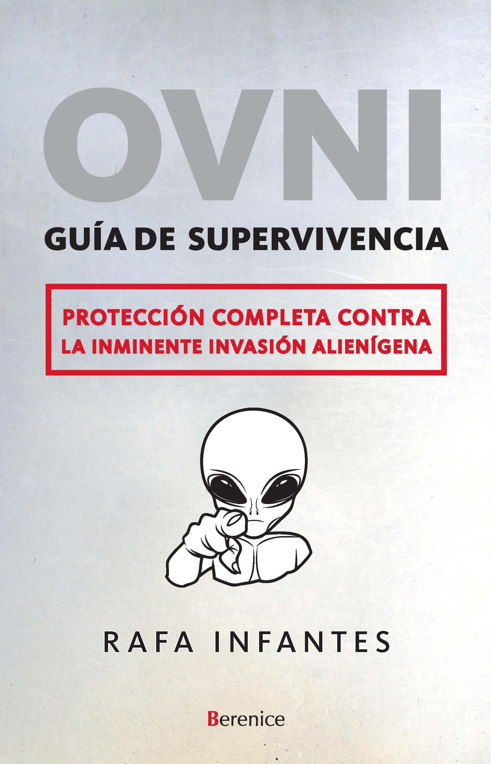 OVNI. Guía de superviviencia (Fuera de colección): Amazon.es: Infantes Lubián, Rafael: Libros