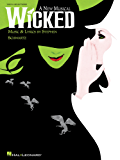 Wicked Songbook: A New Musical - Vocal Selections (Vocal Line with Piano Accompaniment)