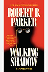 Walking Shadow (Spenser Book 21) Kindle Edition
